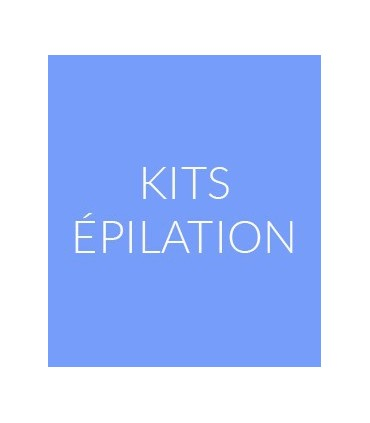 KITS ÉPILATIONS